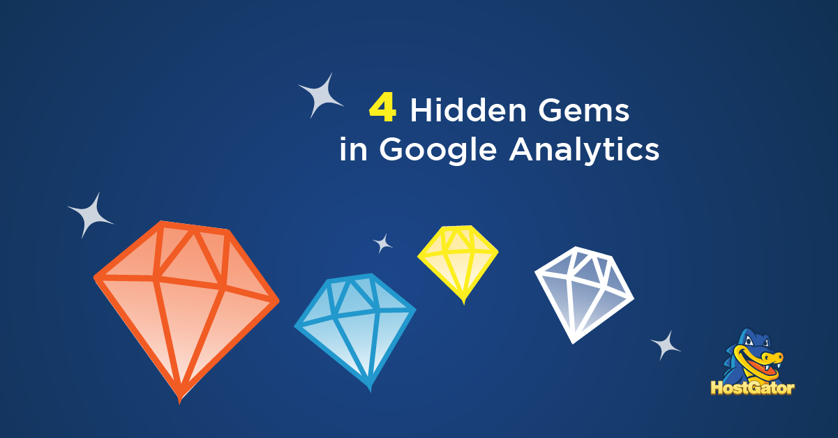 4 Hidden Gems in Google Analytics