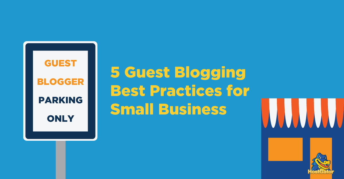 Guest Blogging Best Practices