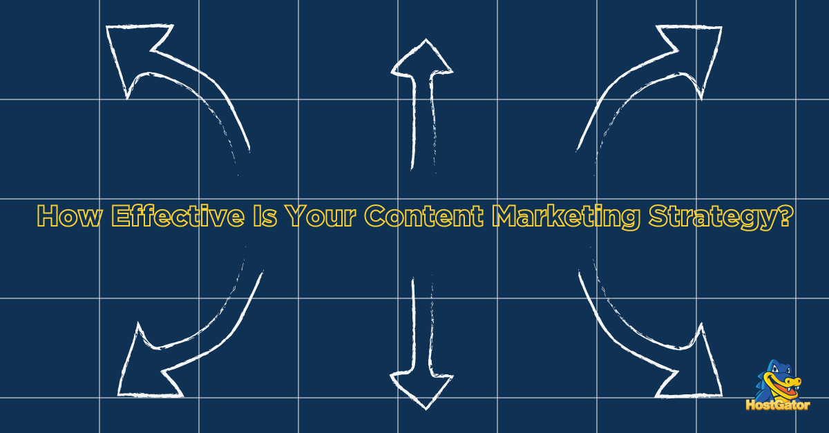 Effectiveness of content marketing strategy