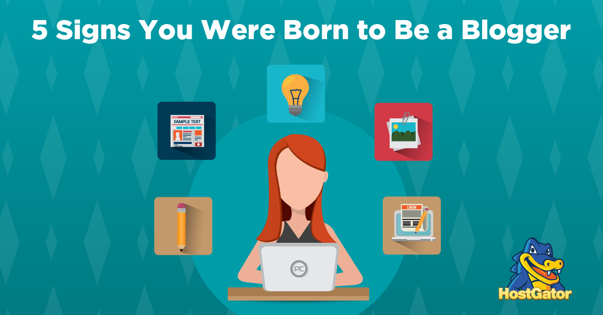 Born to Be a Blogger