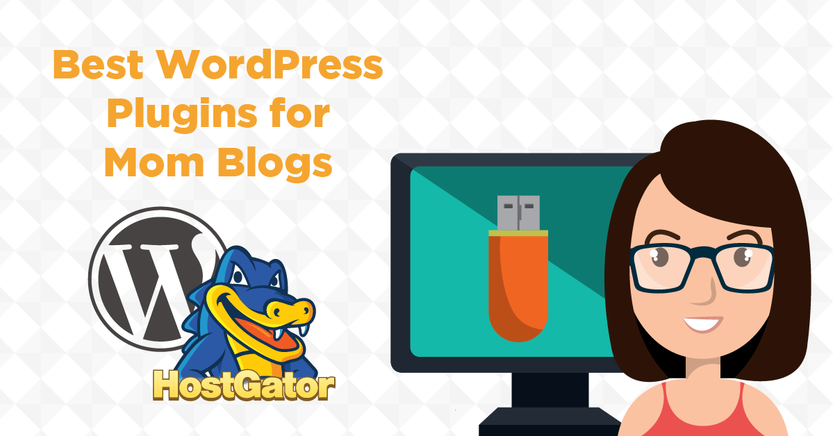 Best WordPress Plugins for Mom Blogs