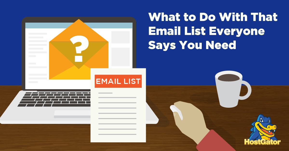 What to do with your Email List