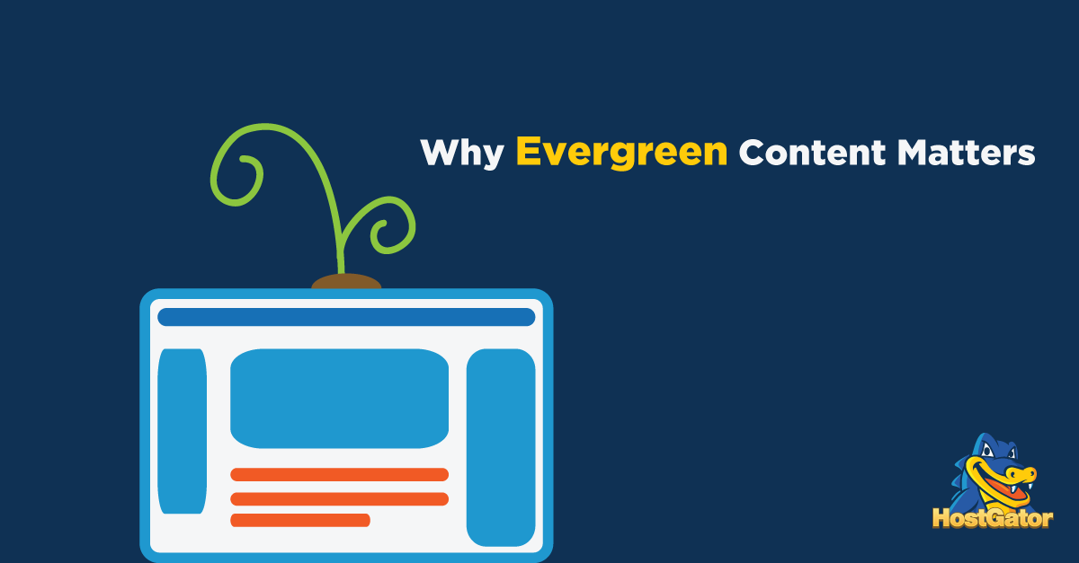 Why evergreen content