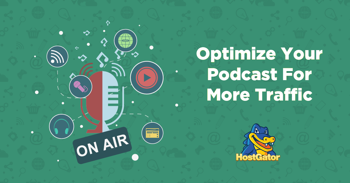 Optimize your podcast for more traffic