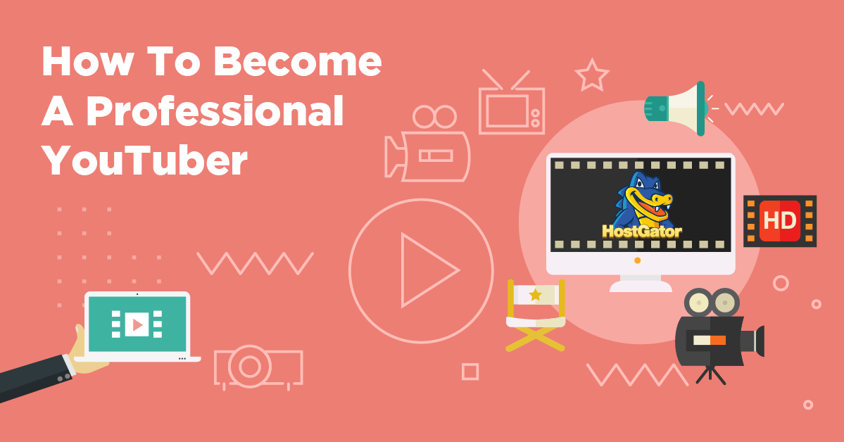 How to Become a YouTuber & Monetize It | HostGator Blog