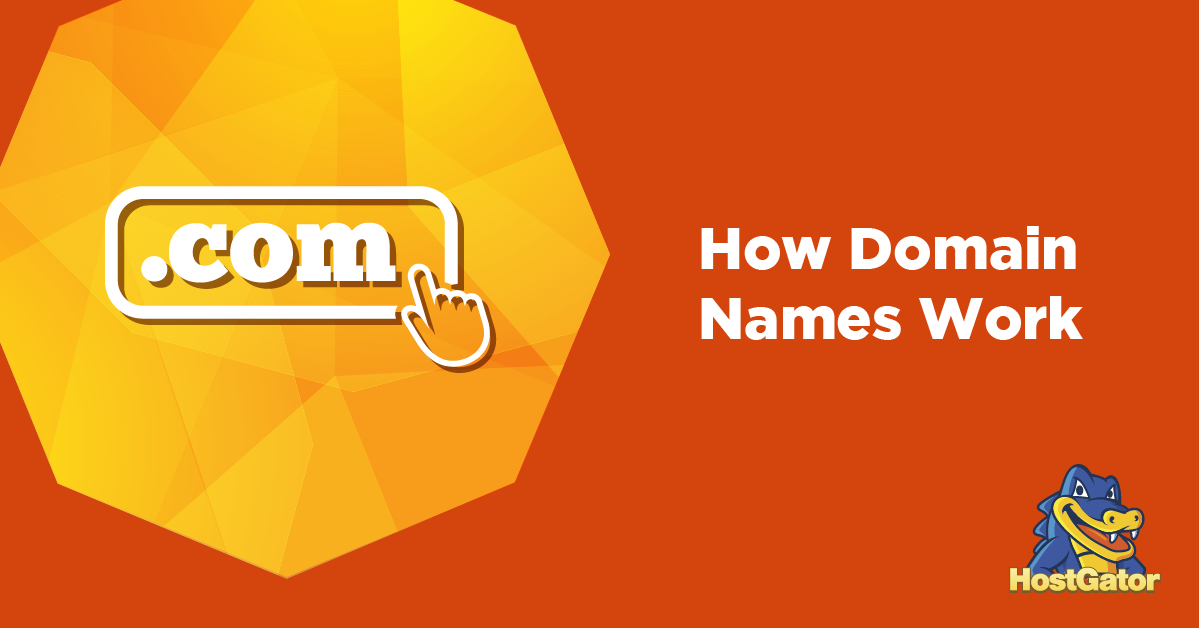 How Domain Names Work