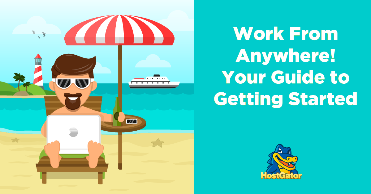 How to Work From Anywhere