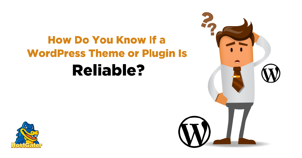 Is a WordPress Theme Reliable