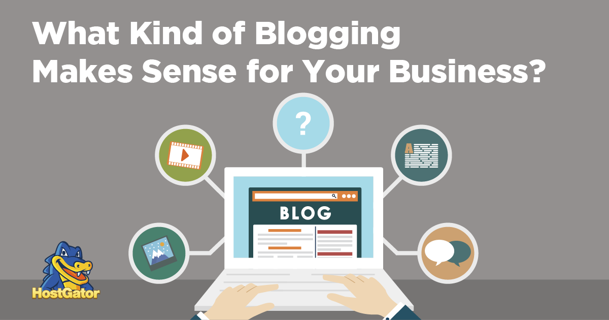 what kind of blogging should your business do