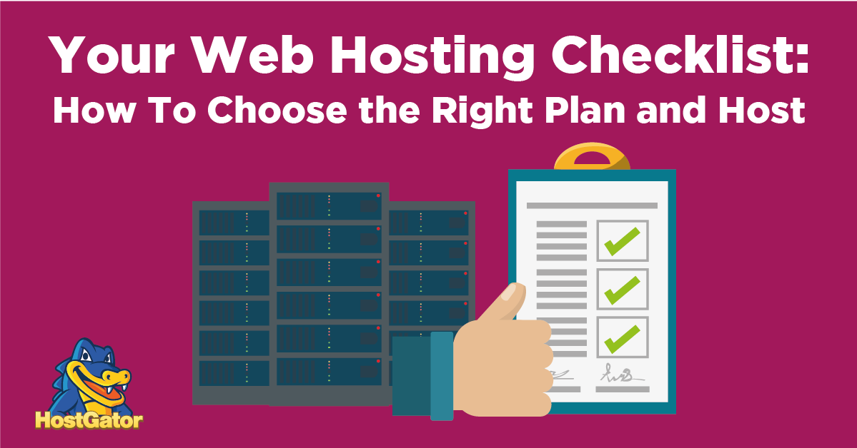 Web Hosting Checklist How to Choose the Right Plan and Hosting Provider