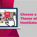 choose HostGator website themes