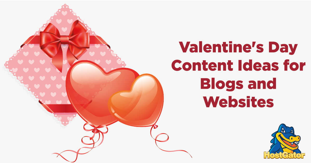 Valentine's Day Content Ideas for Blogs and Websites