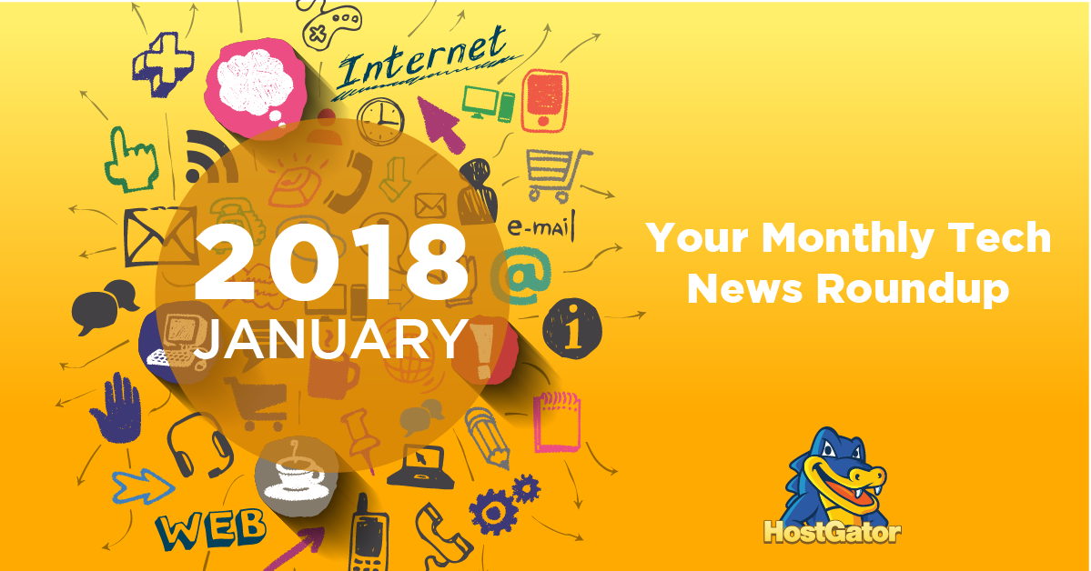January 2018 tech news headlines