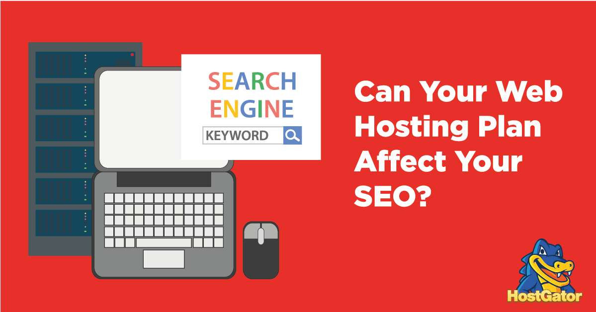 can your web hosting plan affect your seo