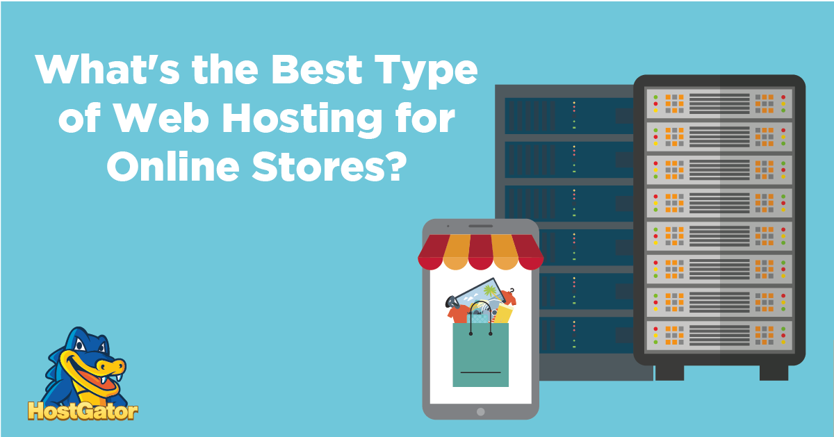 whats the best type of hosting for online stores