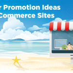 summer promotion ideas for ecommerce sites