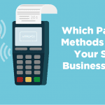 which payment methods should your small business offer
