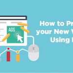 how to promote your new website using ppc