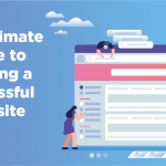 ultimate guide to building a successful website