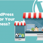 is wordpress right for your business