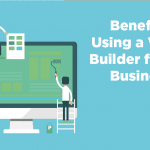 benefits of using a website builder for small business