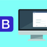 Bootstrap Tutorial: Simple Tips for Beginners and Beyond
