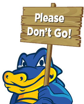 Snappy the HostGator holding a sign that says, Please Don't Go!